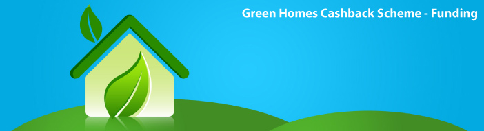 Green Homes Cashback Scheme Funding